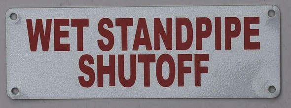 Wet Standpipe Shut-Off  Signage ,