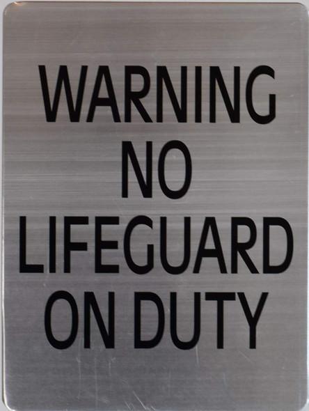 Warning NO Lifeguard ON Duty Signage