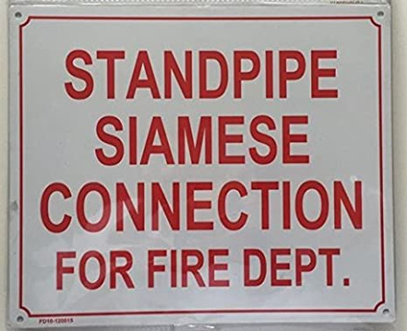 STANDPIPE SIAMESE CONNECTION FOR FIRE DEPARTMENT  Signage