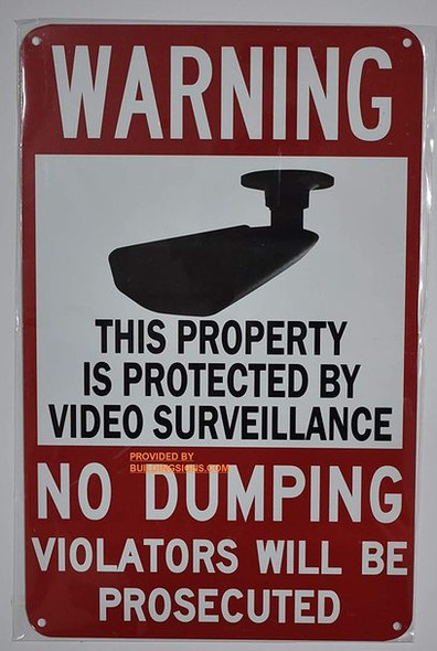 This Property is Protected by Video Surveillance-NO Dumping Violators Will BE PROSECUTED  Signage (White, 9X14)