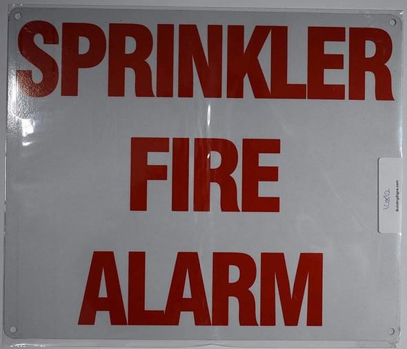 """""""Sprinkler FIRE Alarm""""  Signage"""