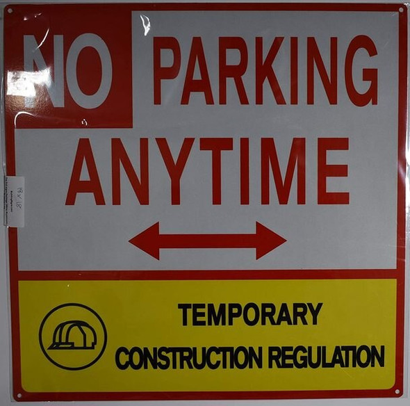 NO Parking Anytime Temporary Construction  Signage