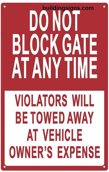 Do Not Block Gate At Any Time