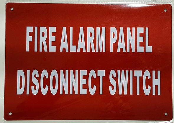 FIRE ALARM PANEL DISCONNECT SWITCH  Signage