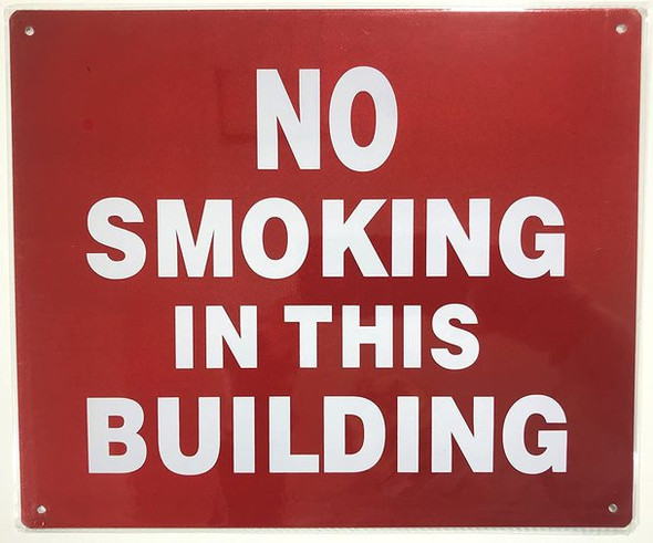 NO SMOKING IN THIS BUILDING  Signage -