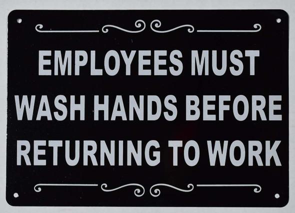 Employees Must WASH Hands Before Returning to Work  (Black, Rust Free minium 7X10)