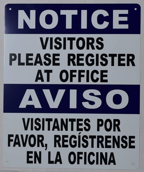 visitors Please Register at Office Bilingual  Signage with English & Spanish Text  Signage .