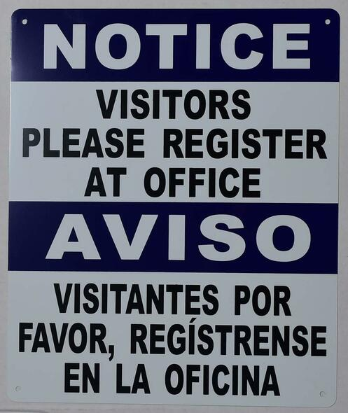 visitors Please Register at Office Bilingual  with English & Spanish Text  .