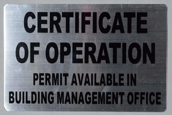 CERTIFICATE OF OPERATION - PERMIT AVAILABLE IN BUILDING MANAGEMENT OFFICE