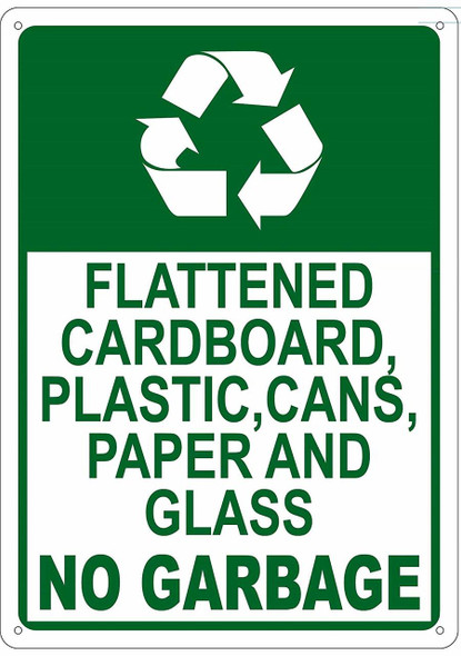 FLATTENED CARDBOARD, PLASTIC, CANS, PAPER AND GLASS NO GARBAGE  Signage