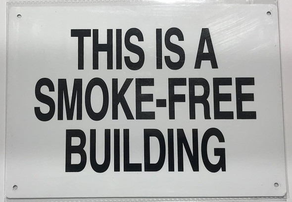 THIS IS A SMOKE-FREE BUILDING  Signage.