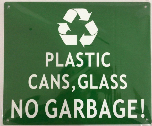 PLASTIC CANS AND GLASS NO GARBAGE  Signage.