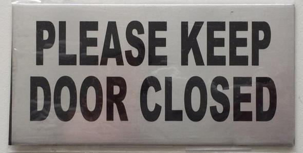 Please Keep Door Closed