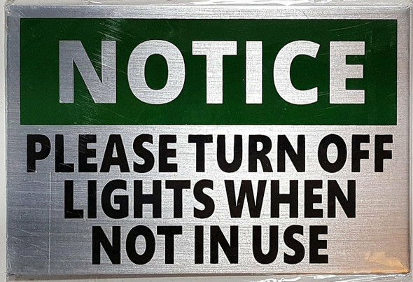 Please Turn Lights Off When Not in Use  Signage