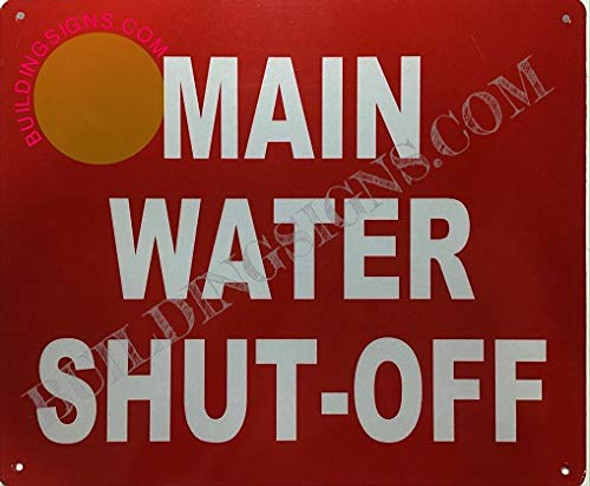 Main Water Shut-Off  Signage