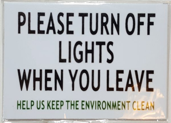 Please Turn Off Light & A/C When You Leave