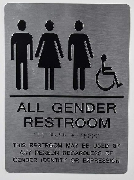 All Gender Restroom ACCESSIBLE  This Restroom May BE Used by Any Person REGARDLESS of Gender Identity