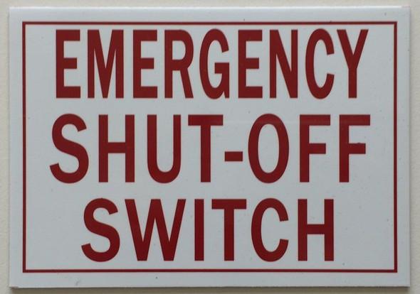 Emergency Shut-Off Switch  Signage