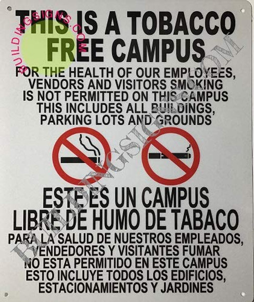 This is A Tobacco Free Campus  Signage