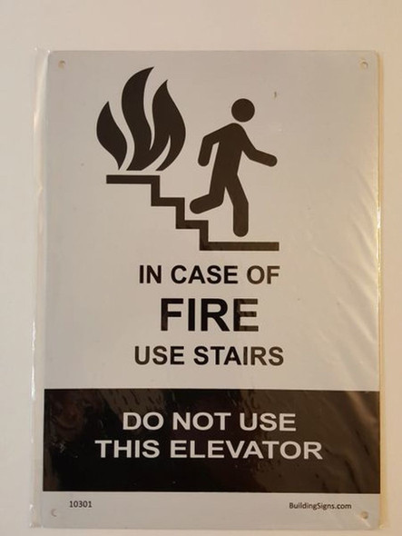 In case of fire do not use elevators  Use stairways Signage