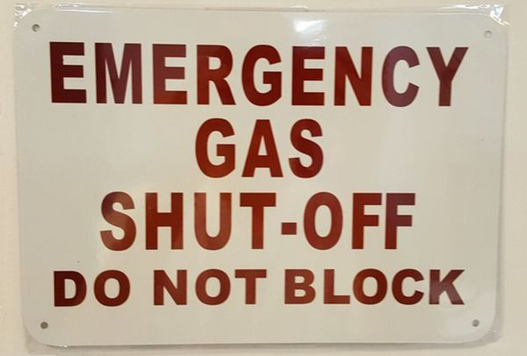 Emergency Gas Shut-Off Do Not Block  Signage