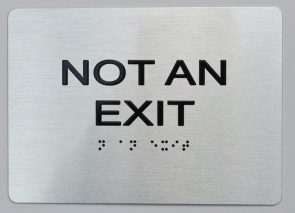 Not AN EXIT ADA  Signage Brushed