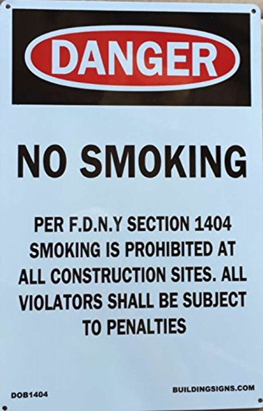DOB  Signage- NO SMOKING WORK SITE PER FDNY SECTION 1404