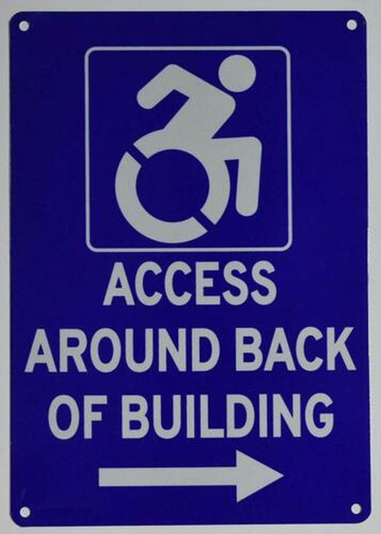 ACCESSIBLE Entrance Around Back of Building Right Arrow Signage