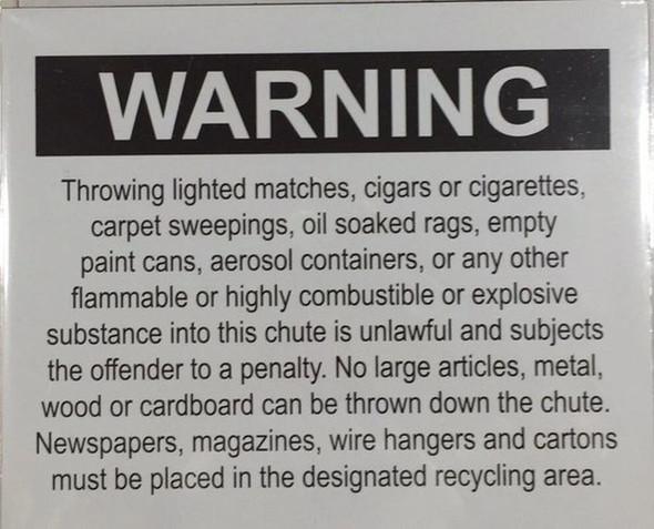 Chute  Signage - Warning