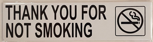 THANK YOU FOR NOT SMOKING -  </span></h1></strong></p> <p>WITH DOUBLE SIDED