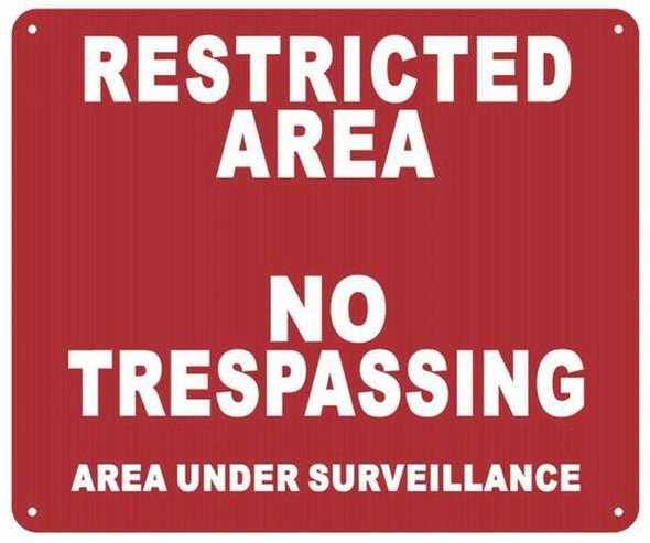 Restricted Area No Trespassing Area Under Surveillance sinage