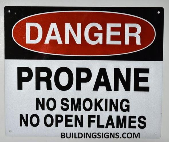 Danger Propane NO Smoking NO Open Flames  Signage