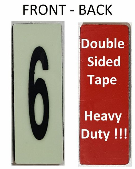 PHOTOLUMINESCENT DOOR NUMBER 6 SIGN HEAVY DUTY