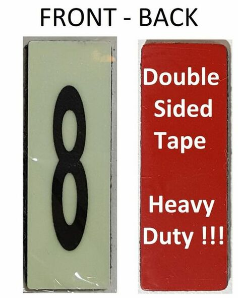PHOTOLUMINESCENT DOOR NUMBER 8 SIGN HEAVY DUTY  Signage