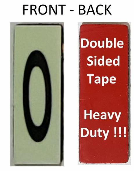 PHOTOLUMINESCENT DOOR NUMBER 0 SIGN HEAVY DUTY  Signage