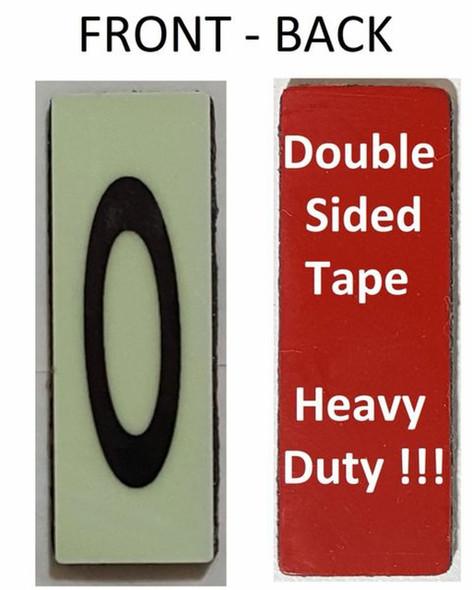 PHOTOLUMINESCENT DOOR NUMBER O SIGN HEAVY DUTY  Signage
