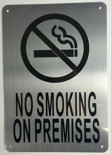 NO Smoking ON Premises  Signage