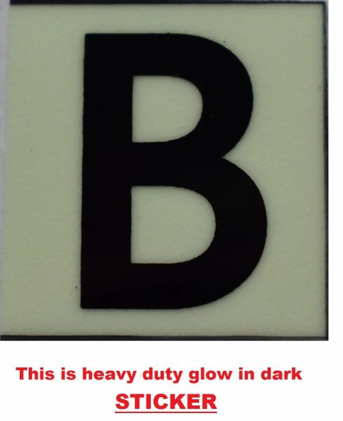 PHOTOLUMINESCENT DOOR NUMBER B SIGN GLOW IN TH  Sign