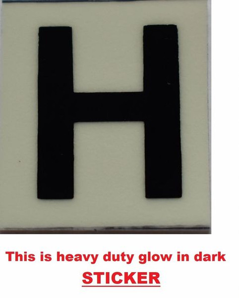 PHOTOLUMINESCENT DOOR NUMBER H SIGN GLOW IN TH  Sign
