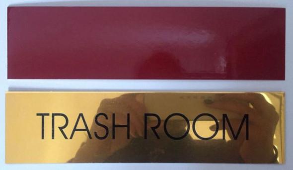 TRASH ROOM Signage