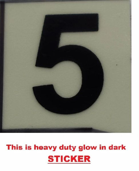 PHOTOLUMINESCENT DOOR NUMBER 5 SIGN  GLOW IN TH  Sign