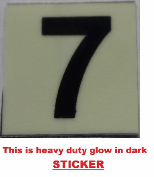 PHOTOLUMINESCENT DOOR NUMBER 7 SIGN  GLOW IN TH  Sign