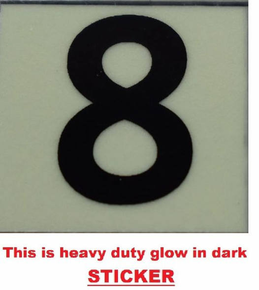 PHOTOLUMINESCENT DOOR NUMBER 8 SIGN  GLOW IN TH  Sign