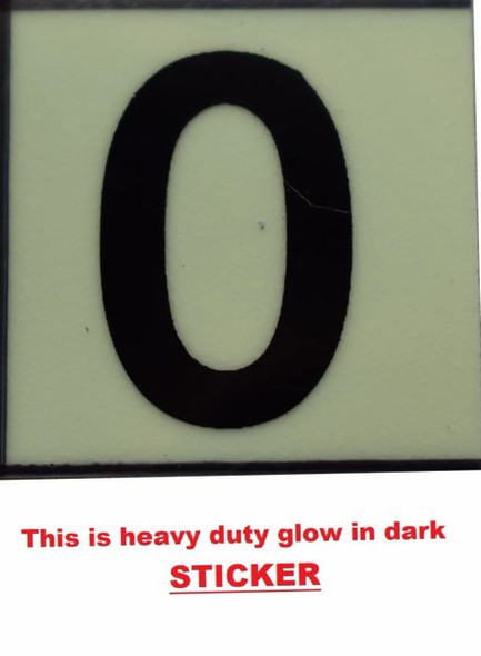 PHOTOLUMINESCENT DOOR NUMBER 0 SIGN  GLOW IN TH  Sign