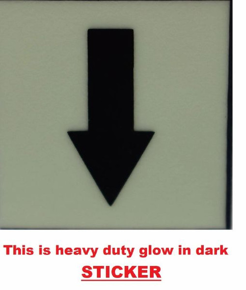 GLOW IN DARK DOWNWARDS ARROW EMERGENCY MARKING SIGN