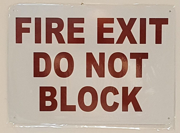 FIRE EXIT DO NOT BLOCK  Signage