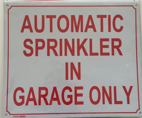 Automatic Sprinkler in Garage ONLY sinage