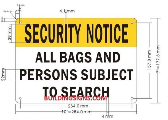 Security Notice All Bags Packages and Personal Items Will BE Inspected HERE sinage