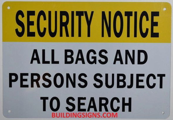 Security Notice All Bags and Persons are Subject to Search Sign