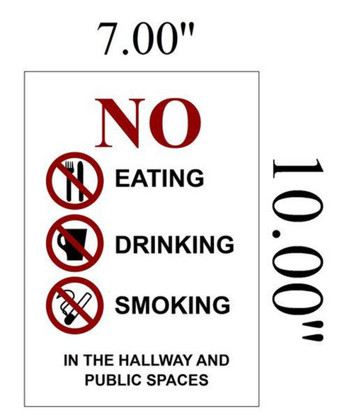 NO Eating NO Drinking NO Smoking in The Hallway and Public Spaces